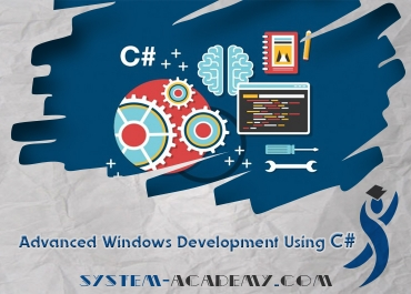 Advanced Windows Development Using C#